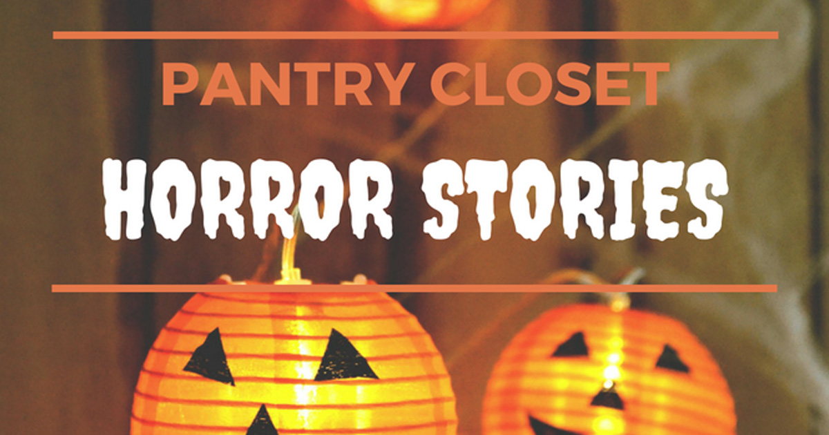 Organized by Ellis - Pantry Closet Horror Stories